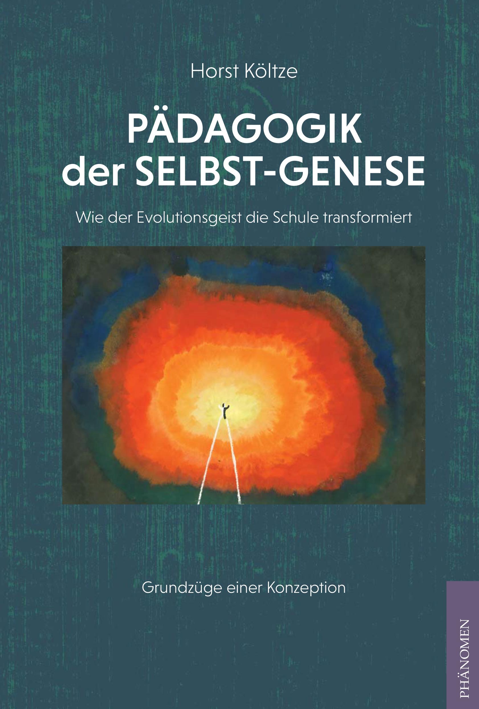 Horst Költze: Pädagogik der Selbst-Genetik